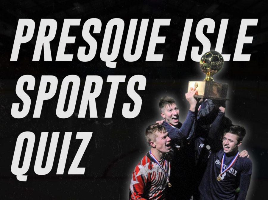 Presque Isle Sports Quiz
