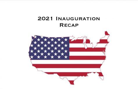 2021 Inauguration Recap